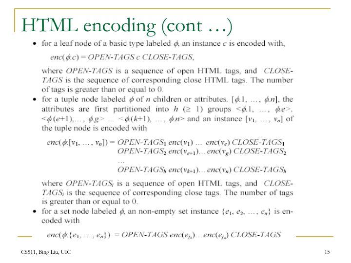 HTML encoding (cont …)