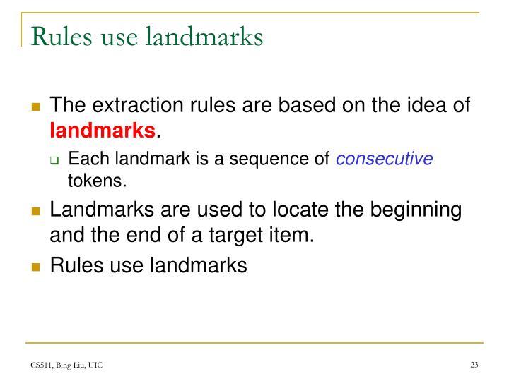 Rules use landmarks