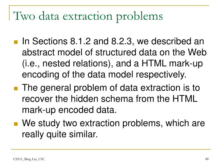 Two data extraction problems