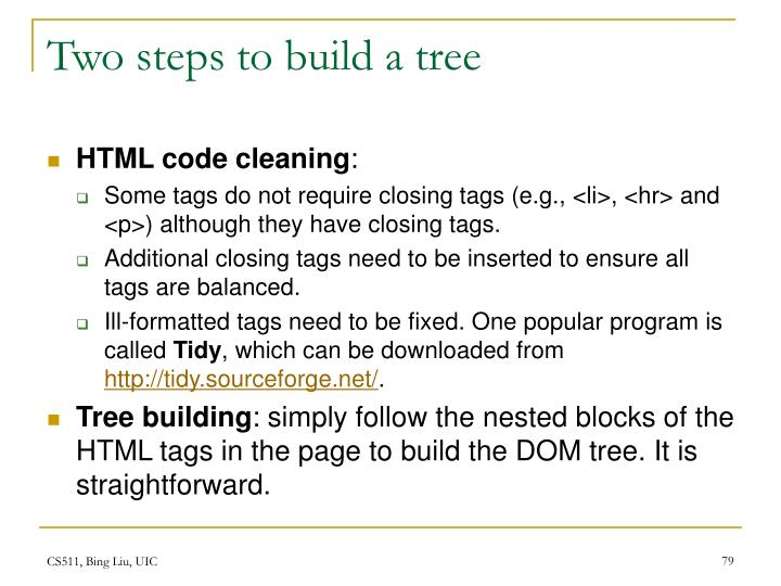 Two steps to build a tree