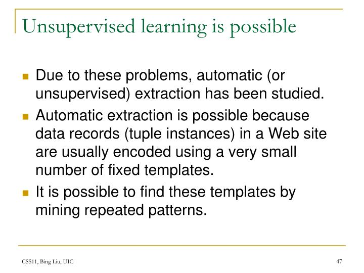 Unsupervised learning is possible