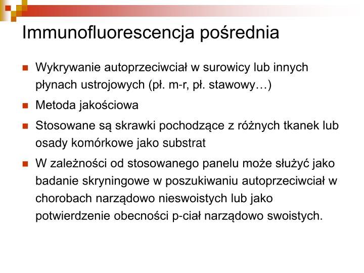 Immunofluorescencja pośrednia