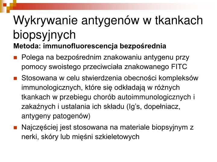 Wykrywanie antygenów w tkankach biopsyjnych