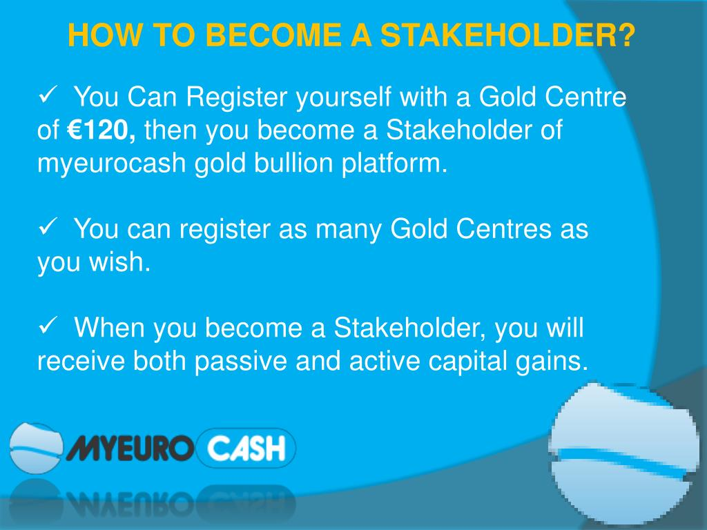 HOW TO BECOME A STAKEHOLDER?