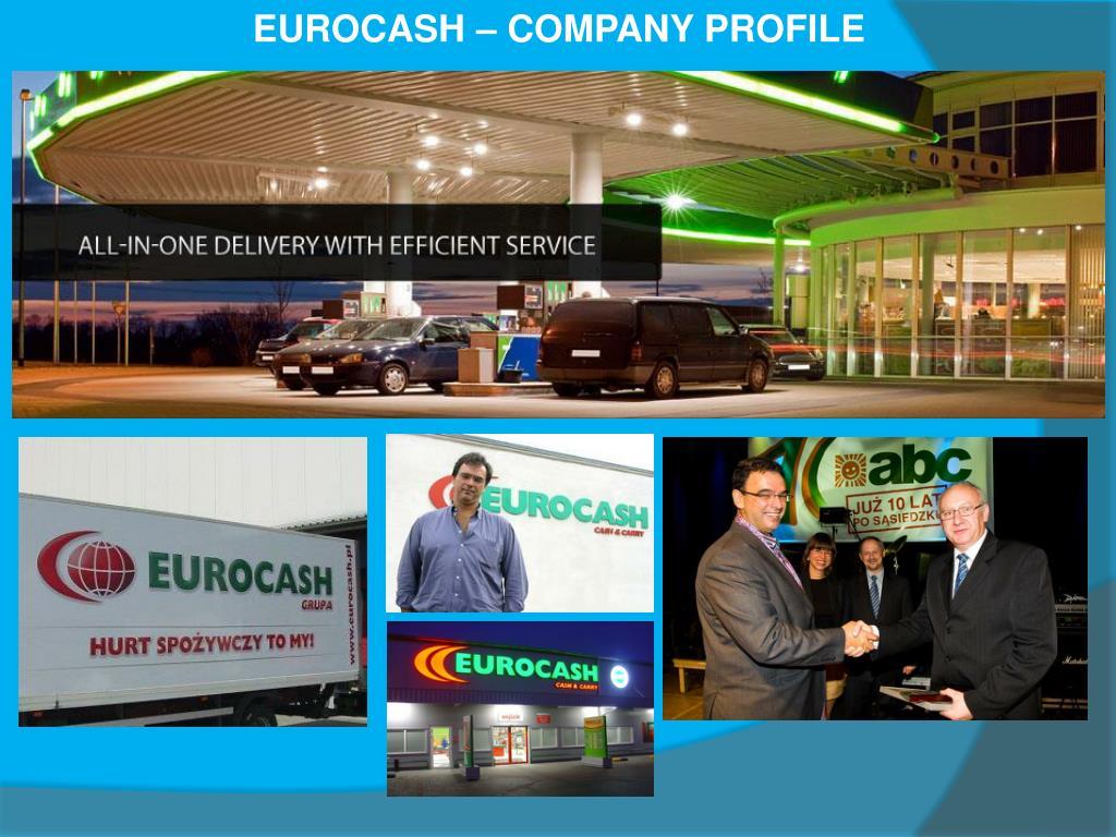 EUROCASH – COMPANY PROFILE