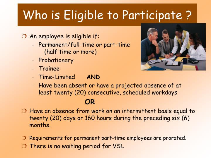 Who is Eligible to Participate ?