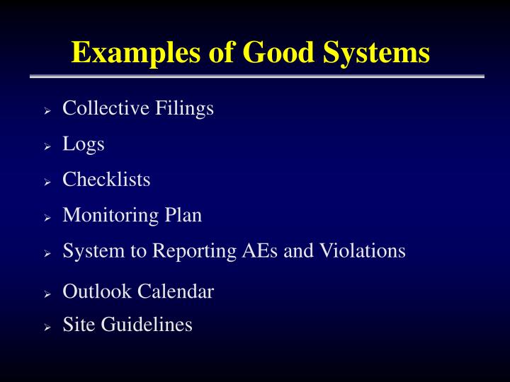 Examples of Good Systems