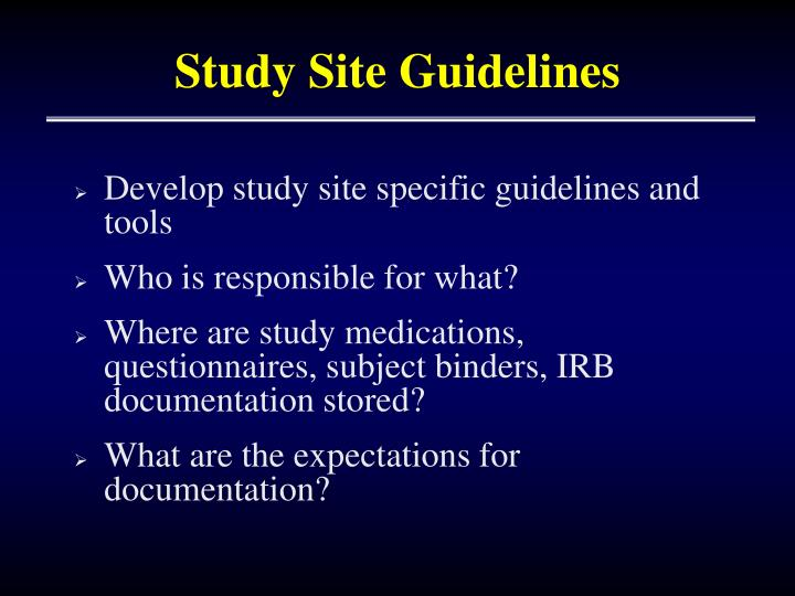 Study Site Guidelines