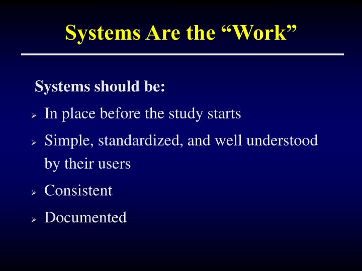 "Systems Are the ""Work"""