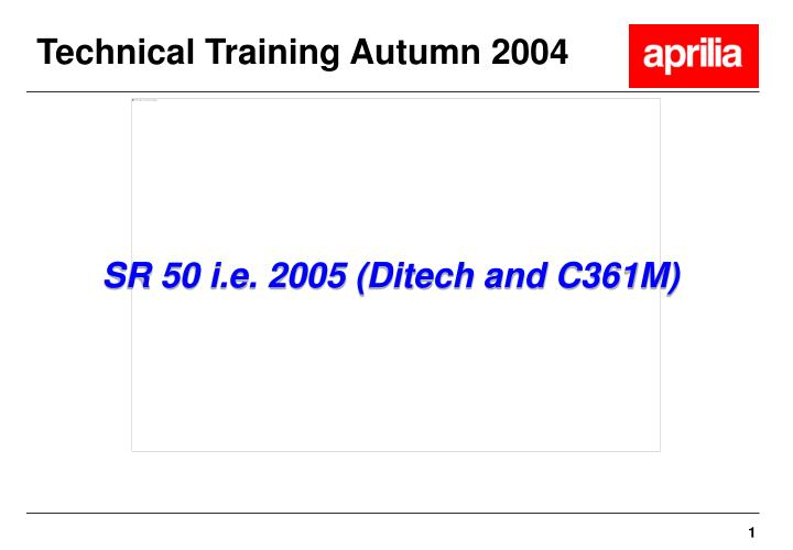Technical Training Autumn 2004