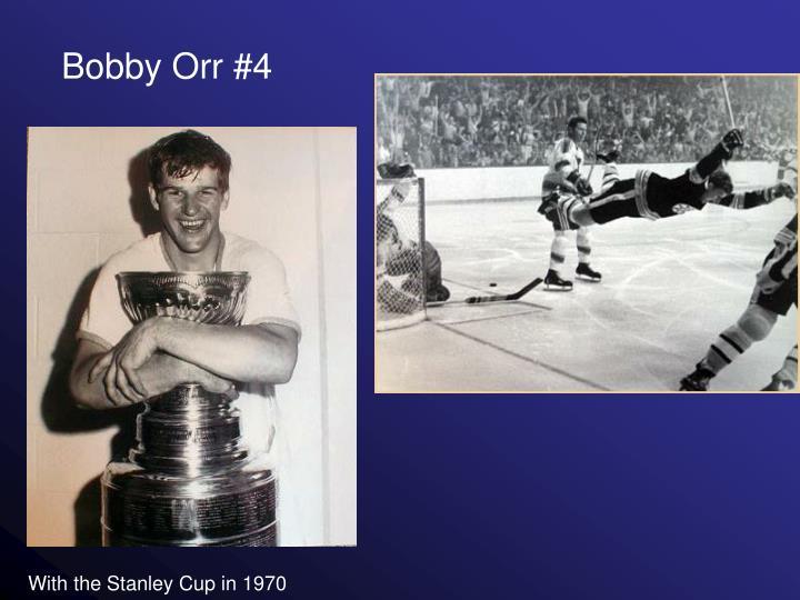 Bobby Orr #4