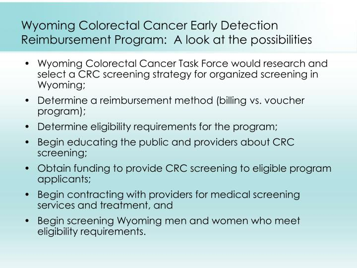 Wyoming Colorectal Cancer Early Detection Reimbursement Program:  A look at the possibilities
