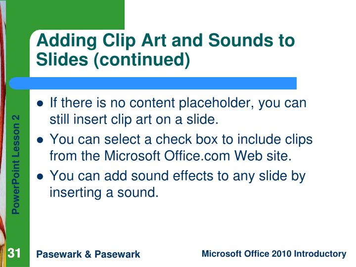 Adding Clip Art and Sounds to Slides (continued)