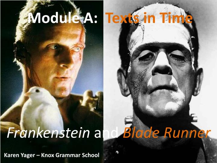 frankenstein and blade runner context essay Explore the way in which different contexts affects the representation of similar content in the texts frankenstein and blade runner mary shelley's frankenstein and ridley scott's blade runner, whilst separated by 174 years, feature very similar content which can be seen by comparing the two side by side.