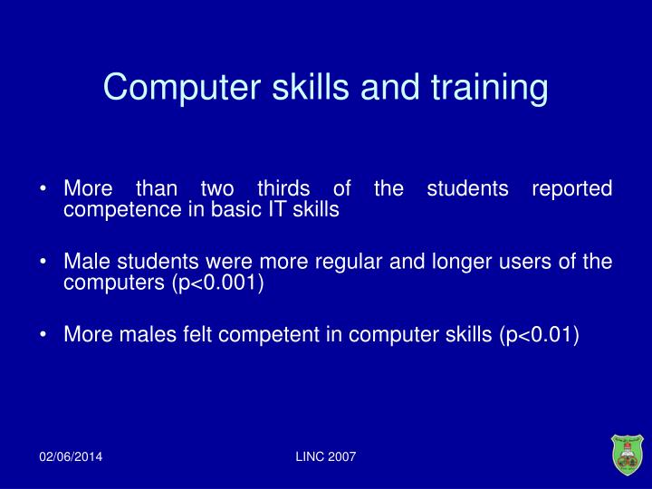 Computer skills and training