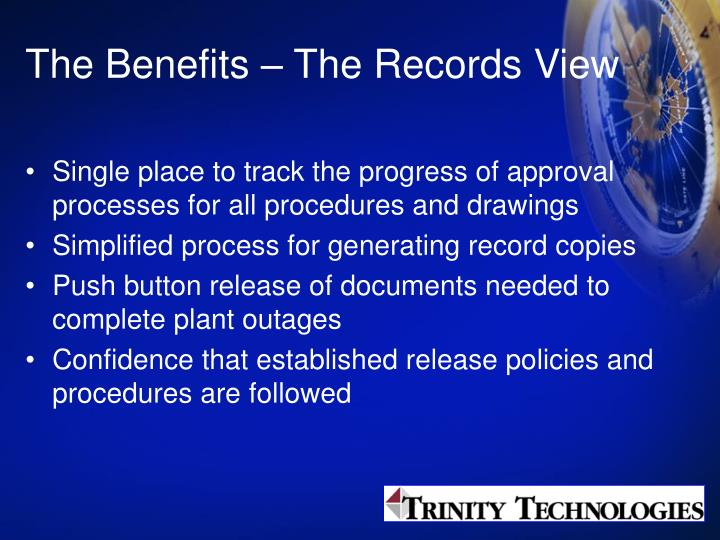 The Benefits – The Records View