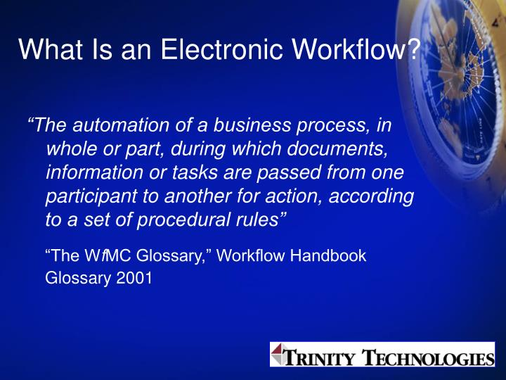 What is an electronic workflow