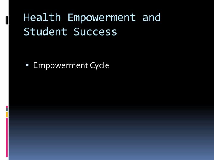 Health Empowerment and Student Success