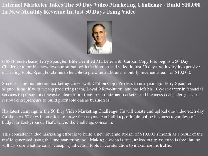 Internet Marketer Takes The 50 Day Video Marketing Challenge - Build $10,000 In New Monthly Revenue ...