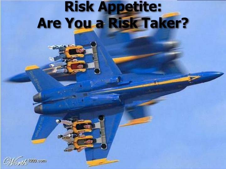 Risk Appetite: