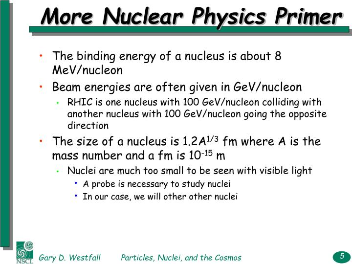 More Nuclear Physics Primer