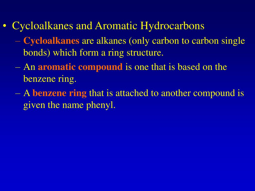Cycloalkanes and Aromatic Hydrocarbons
