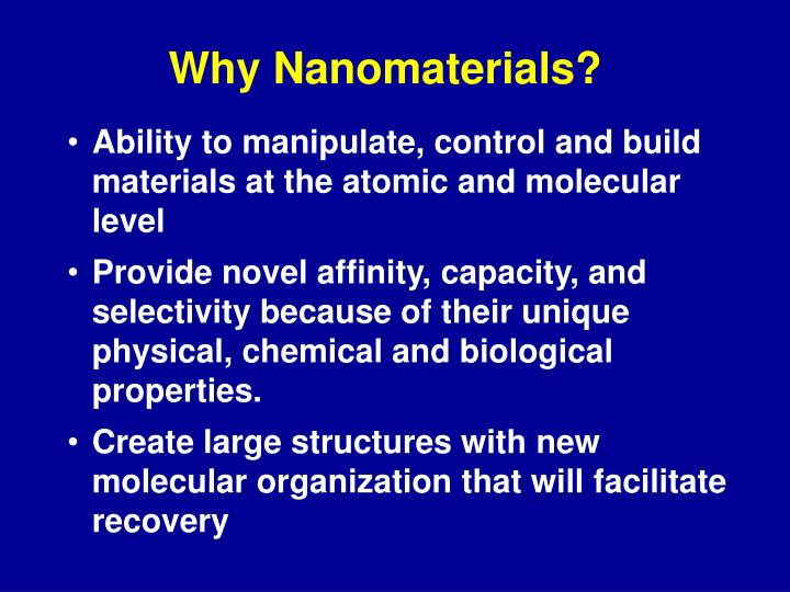 Why Nanomaterials?
