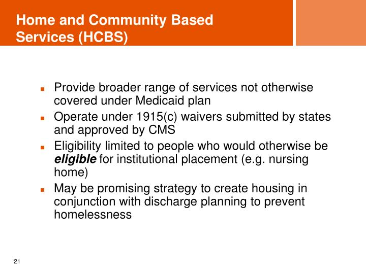 Home and Community Based Services (HCBS)
