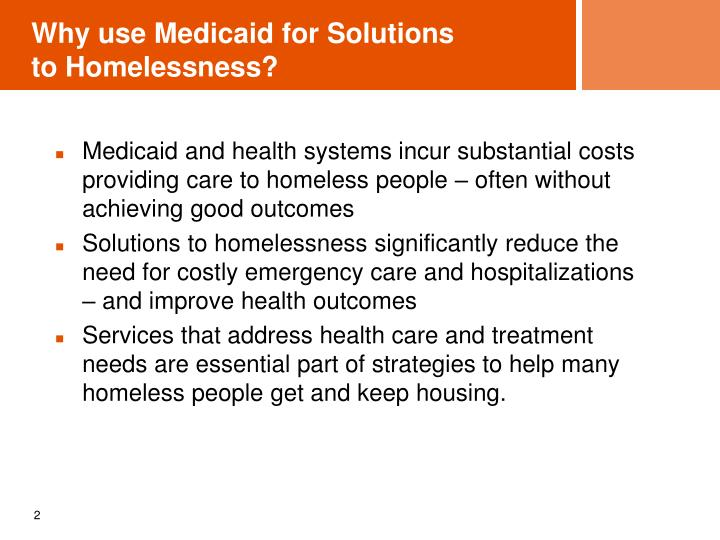Why use medicaid for solutions to homelessness
