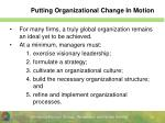 putting organizational change in motion