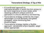 transnational strategy a tug of war
