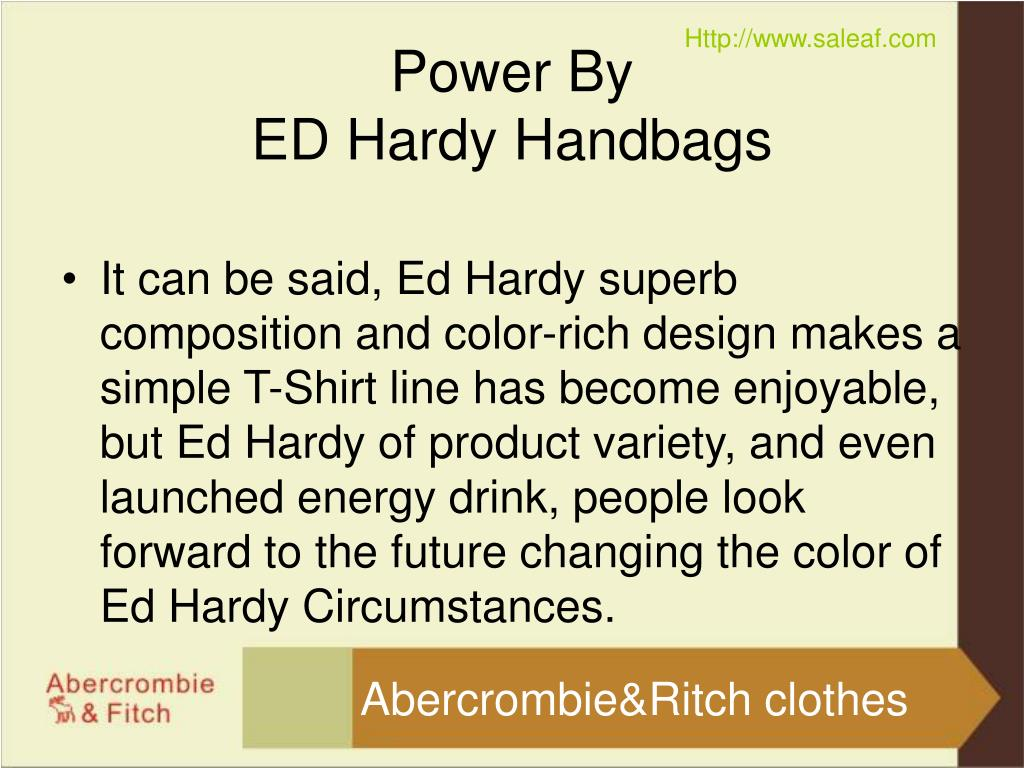 It can be said, Ed Hardy superb composition and color-rich design makes a simple T-Shirt line has become enjoyable, but Ed Hardy of product variety, and even launched energy drink, people look forward to the future changing the color of Ed Hardy Circumstances.