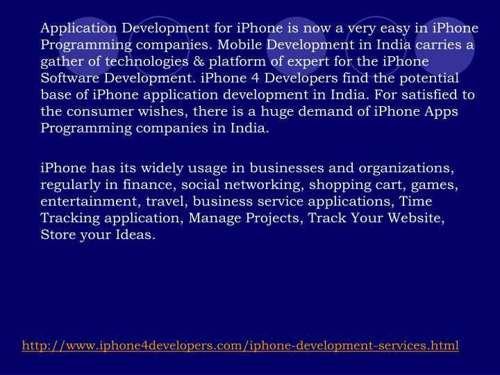 Application Development for iPhone is now a very easy in iPhone Programming companies. Mobile Devel...