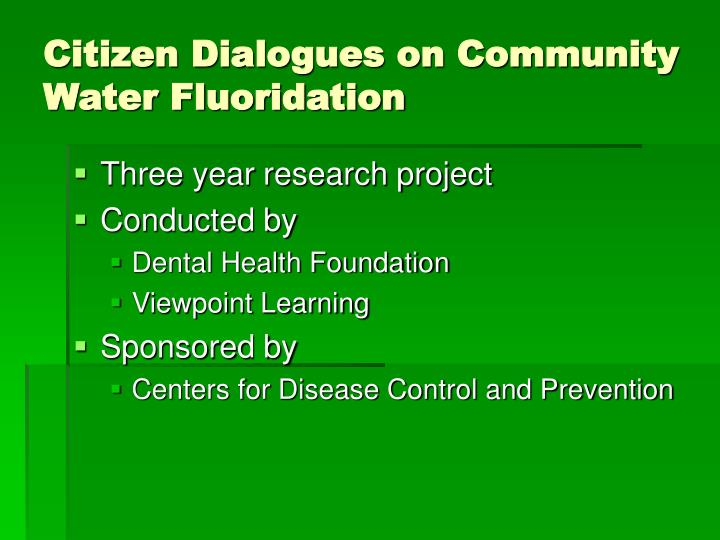 Citizen Dialogues on Community Water Fluoridation