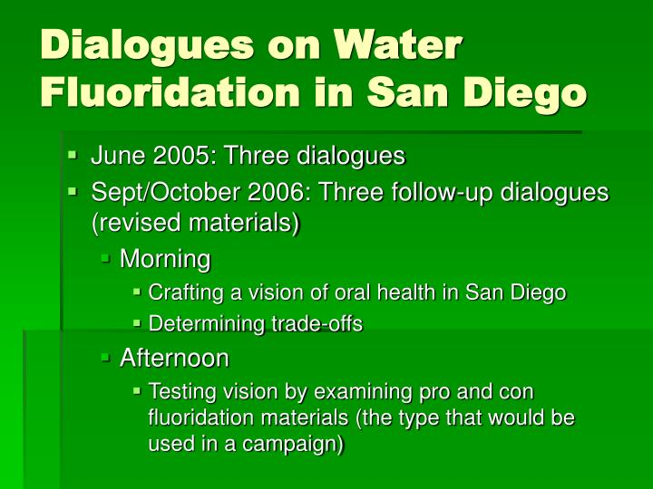 Dialogues on Water Fluoridation in San Diego