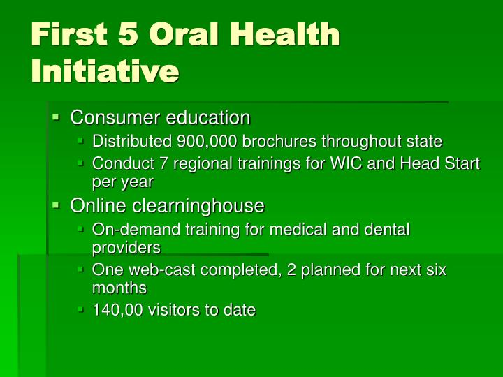 First 5 Oral Health Initiative