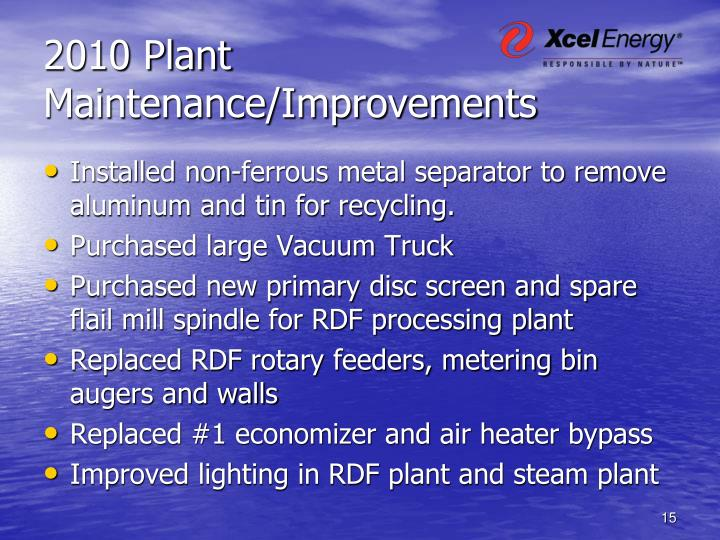 2010 Plant Maintenance/Improvements