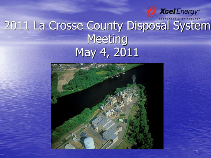 2011 La Crosse County Disposal System Meeting