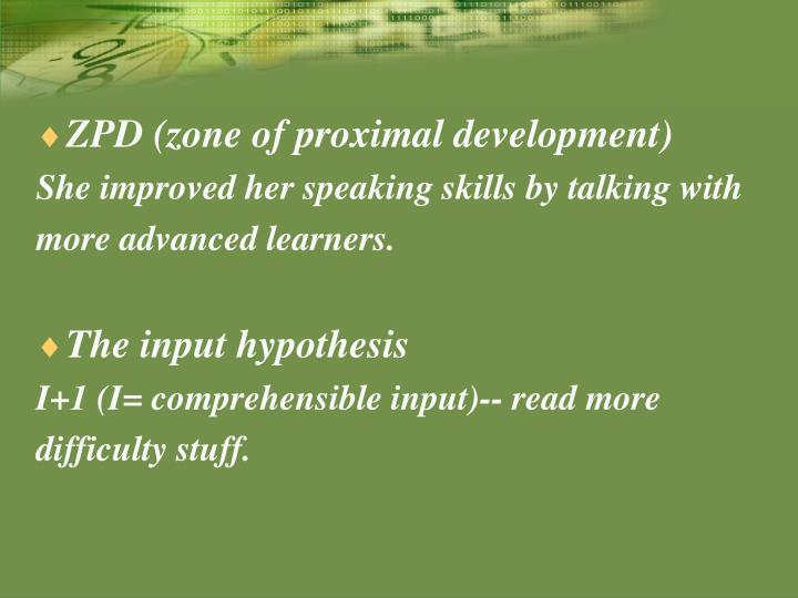 ZPD (zone of proximal development)