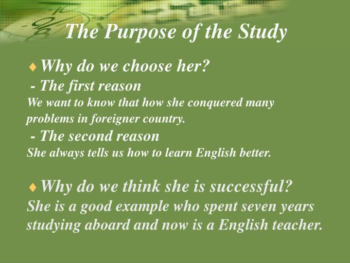 The Purpose of the Study