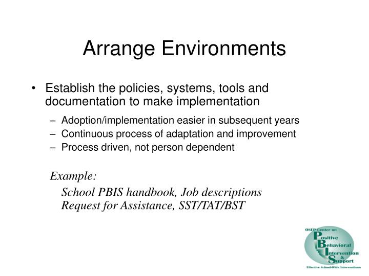 Arrange Environments