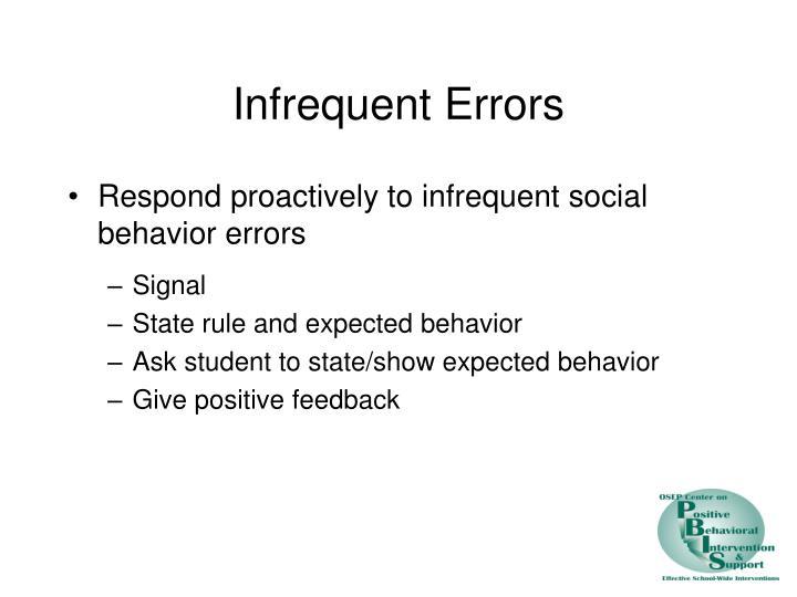 Infrequent Errors
