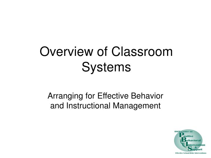 Overview of classroom systems