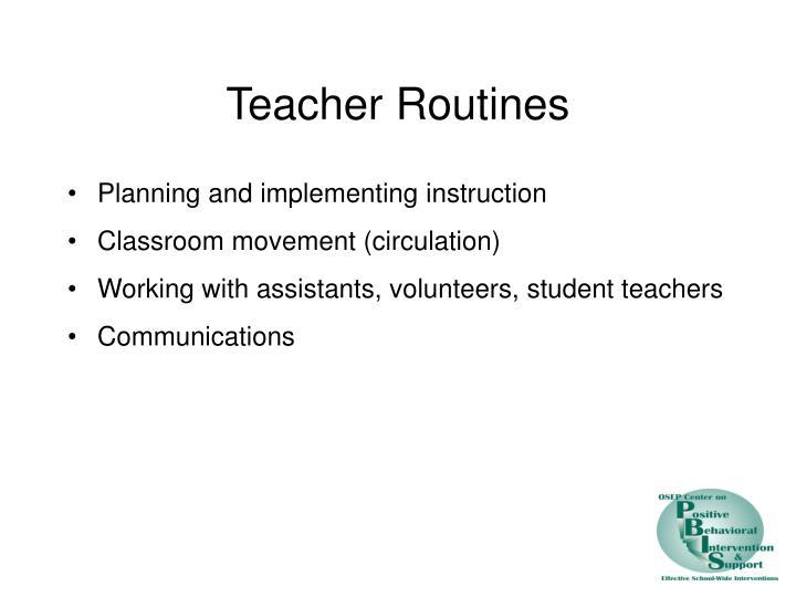 Teacher Routines