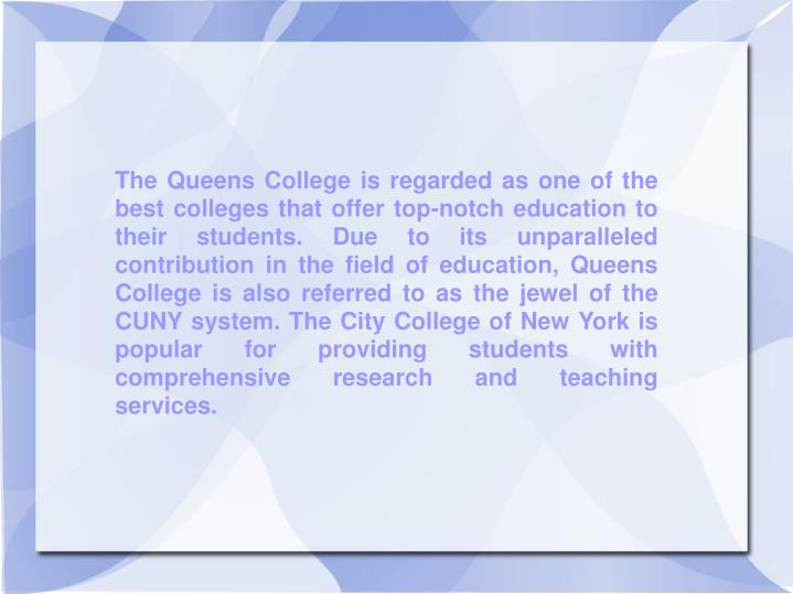 The Queens College is regarded as one of the best colleges that offer top-notch education to their s...