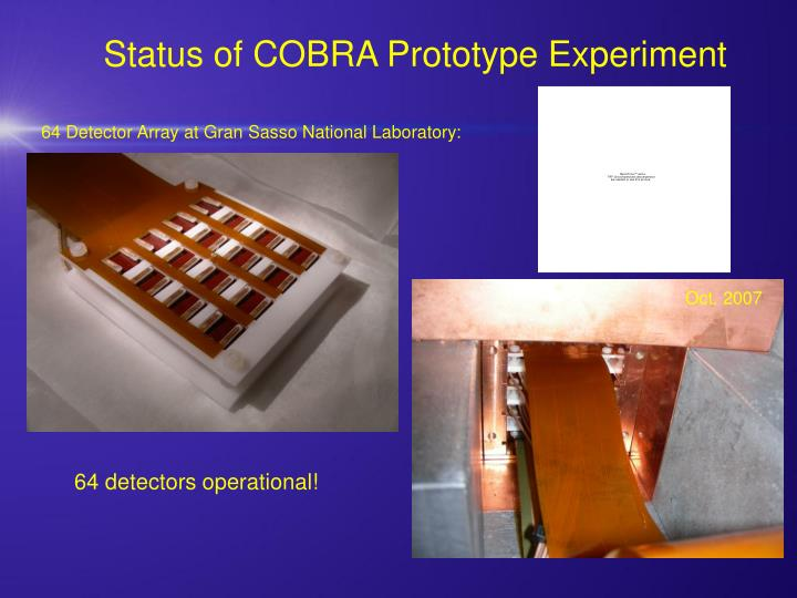 Status of COBRA Prototype Experiment