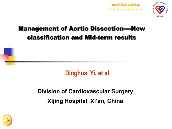 Management of Aortic Dissection----New classification and Mid-term results