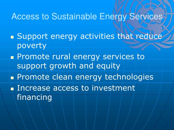 Access to Sustainable Energy Services