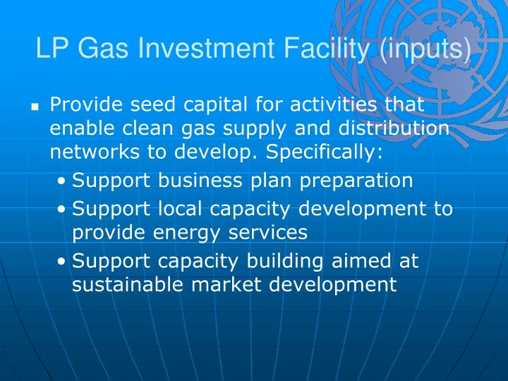 LP Gas Investment Facility (inputs)