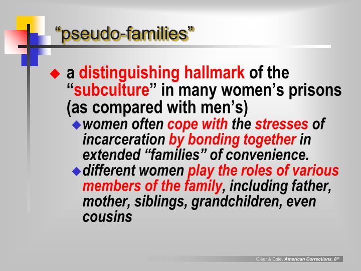 """pseudo-families"""